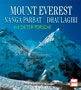 Mount Everest Nanga Parbat Dhaulagiri